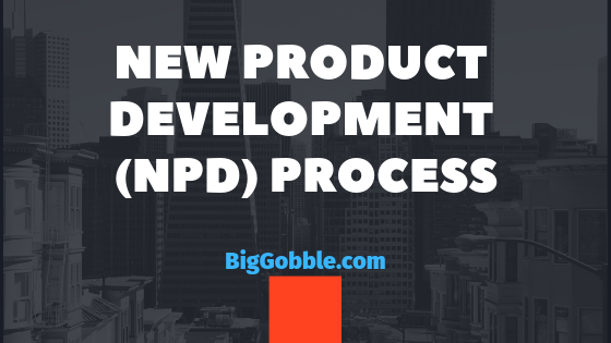 New Product Development (NPD) Process